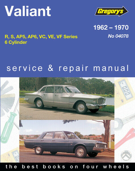 Chrysler Valiant R S AP5 AP6 VC VE VF 1962-1970 Gregory's Repair Manual