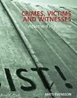 Crimes, Victims and Witnesses: Apartheid in Palestine by Mats Svensson (Paperback, 2014)
