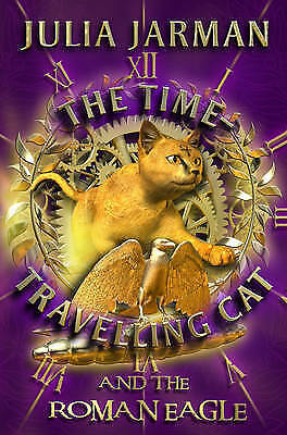 The Time-Travelling Cat and the Roman Eagle (Time-Travelling Cat-ExLibrary