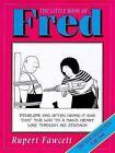 The Little Book of Fred by Rupert Fawcett (Hardback, 1998)