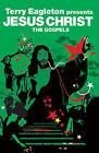 Jesus Christ: The Gospels by Terry Eagleton (Paperback, 2007)