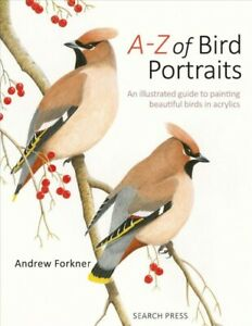 A-Z-of-Bird-Portraits-An-Illustrated-Guide-to-Painting-Beautiful-Birds-In-A