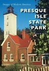 Presque Isle State Park by Eugene H Ware (Paperback / softback, 2016)