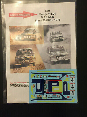 DECALS 1//18 REF 879 PEUGEOT 504 MAKINEN RALLYE DU MAROC 1975 RALLY WRC