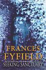 Seeking Sanctuary by Frances Fyfield (Hardback, 2003)