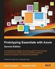 Prototyping Essentials with Axure by Elizabeth Srail, Ezra Schwartz (Paperback, 2014)