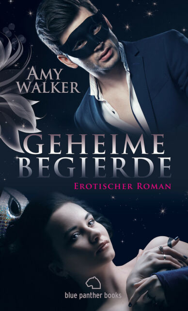Geheime Begierde Erotischer Roman (Dreier, Partnertausch