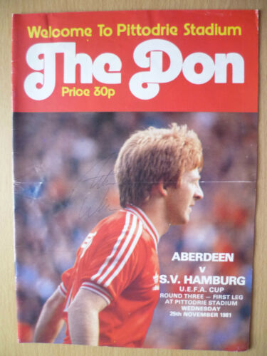 1981 UEFA CUP ABERDEEN v S. V. HAMBURG, SIGNED BY PETER WEIR TEAM PLAYER