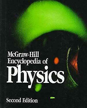 McGraw-Hill Encyclopedia of Physics by Parker, Sybil P.