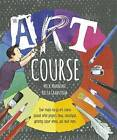The Art Course by Brita Granstrom, Mick Manning (Hardback, 2015)
