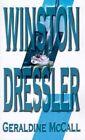 Winston Dressler by Geraldine McCall 9780759635616 Paperback 2001