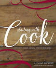 Sailing with Cook: Inside the Private Journal of James Burney Rn by Suzanne Rickard (Hardback, 2015)