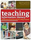 Teaching Information Literacy: 50 Standards-Based Exercises for College Students by Joanna M. Burkhardt, Mary C. MacDonald (Paperback, 2010)