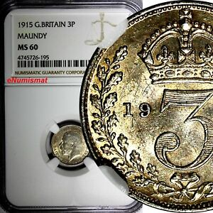 GREAT-BRITAIN-George-V-Silver-1915-3-Pence-MAUNDY-NGC-MS60-KM-813