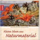 Ideen aus Naturmaterial von Rada Kos (2011, Gebunden)