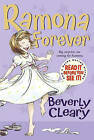 Ramona Forever by Beverly Cleary (Hardback, 2013)
