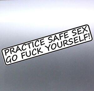 Practice safe sex idea magnificent
