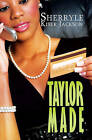 Taylor Made by Sherryle Kiser Jackson (Paperback / softback, 2015)