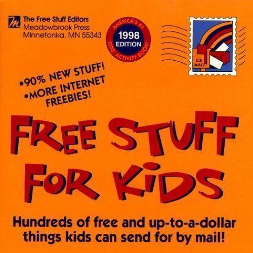FREE STUFF FOR KIDS 1998 (21st ed) by Free stuff editors