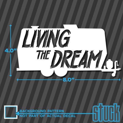 "8/""x4/"" vinyl decal sticker trailer funny rich life die cut Living The Dream"