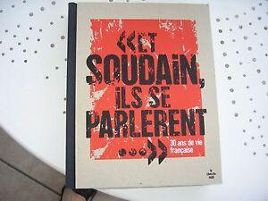 ET-SOUDAIN-ILS-SE-PARLERENT-30-ans-de-vie-francaise