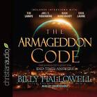 The Armageddon Code: One Journalist's Quest for End-Times Answers by Billy Hallowell (CD-Audio, 2016)