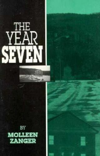 The Year Seven by Molleen Zanger