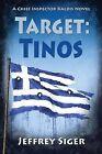 Target: Tinos by Jeffrey Siger (Hardback, 2012)