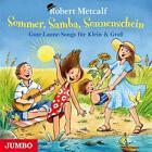 Sommer, Samba, Sonnenschein von Robert Metcalf (2015)