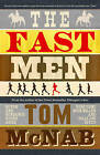 The Fast Men by Tom McNab (Paperback, 2015)