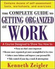 Getting Organized at Work: 24 Lessons to Set Goals, Establish Priorities, and Manage Your Time by Kenneth Zeigler (Paperback, 2005)
