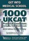 Get into Medical School - 1000 UKCAT Practice Questions. Include Full Mock Exam by Laetitia Tighlit, Sami Tighlit, Olivier Picard, David Phillips (Paperback, 2016)