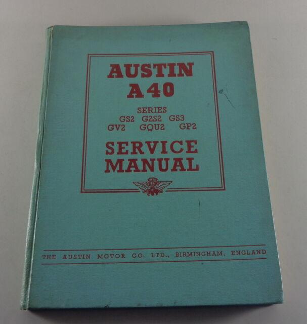 Workshop Manual Austin A40 Devon Series Gs2 G2s2 Gs3 Gv2