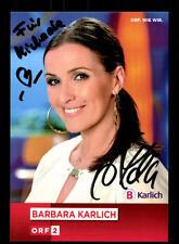 Barbara Karlich ORF Autogrammkarte Original Signiert # BC 71116