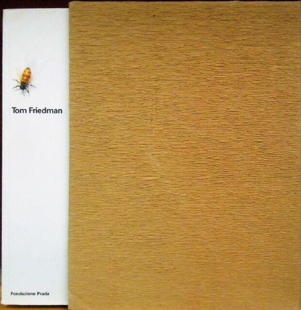 FRIEDMAN - Tom Friedman. Catalogo, Fondazione Prada, Milano, 2002. 2 VOLUMI