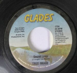 Hear-Modern-Soul-45-True-Image-Secret-Lover-It-Ain-039-T-Fair-On-Glades