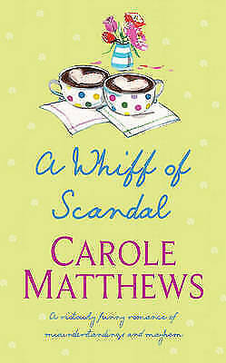 """""""AS NEW"""" A Whiff of Scandal, Matthews, Carole, Book"""