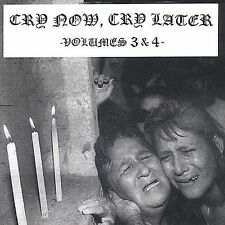 V/A Cry Now Cry Later Vol. 3 & 4 CD --- SEALED grind doom hc hardcore punk spazz