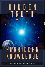 Hidden Truth - Forbidden Knowledge : It Is Time for You to Know by Steven M. Greer (2006, Paperback)