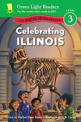 100% Kwaliteit Celebrating Illinois: 50 States To Celebrate [green Light Readers Level 3] Meer Kortingen Verrassingen