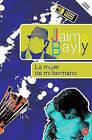 La Mujer de Mi Hermano by Jaime Bayly (Paperback / softback, 2011)