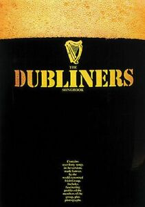 """the Dubliners Songbook"" Over 40 Songs-melody Line/chords/photos-new On Sale!!"