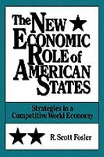 The New Economic Role of American States: Strategies in a Competitive World Econ
