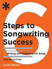 Six Steps to Songwriting Success: The Comprehensive Guide to Writing and Marketing Hit Songs by Jason Blume (Paperback, 2008)