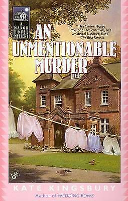AN Unmentionable Murder (A Manor House Mystery) by Kingsbury, Kate