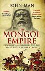 The Mongol Empire von John Man (2015, Taschenbuch)