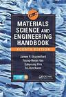 CRC Materials Science and Engineering Handbook by James F. Shackelford, Se-Hun Kwon, Young-Hwan Han, Sukyoung Kim (Mixed media product, 2015)