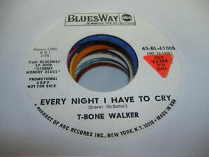HEAR-Funk-Blues-Groove-Promo-45-T-BONE-WALKER-Every-Night-I-Have-to-Cry-on-Blue