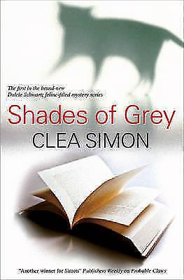 Simon, Clea, Shades of Grey (Dulcie Schwartz Mysteries), Very Good Book