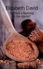 Is There a Nutmeg in The House?, , David, Elizabeth, Very Good, 2016-05-05,
